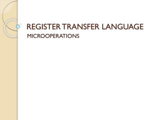 REGISTER TRANSFER LANGUAGE