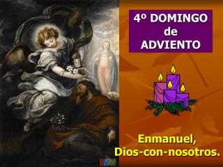4º DOMINGO de  ADVIENTO