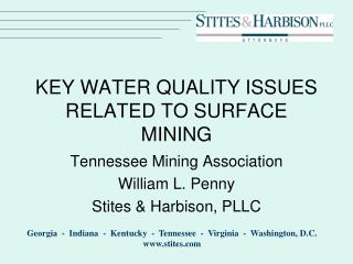 KEY WATER QUALITY ISSUES RELATED TO SURFACE MINING