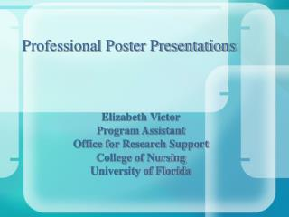 Professional Poster Presentations