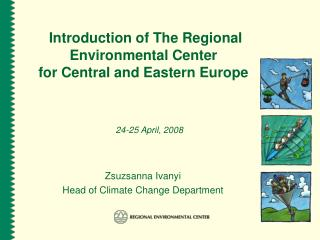 Introduction of The Regional Environmental Center for Central and Eastern Europe