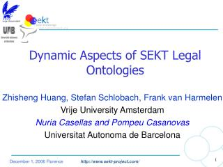 Dynamic Aspects of SEKT Legal Ontologies