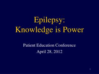 Epilepsy: Knowledge is Power