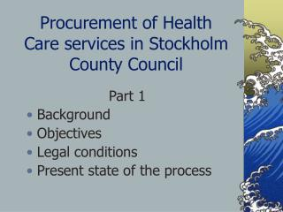 Procurement of Health Care services in Stockholm County Council