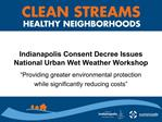 Indianapolis Consent Decree Issues National Urban Wet Weather Workshop