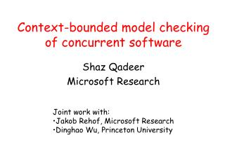 Context-bounded model checking of concurrent software