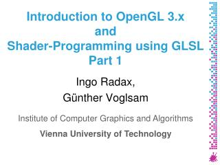 Introduction to OpenGL 3.x and Shader-Programming using GLSL Part 1