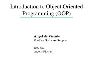 Introduction to Object Oriented Programming (OOP)