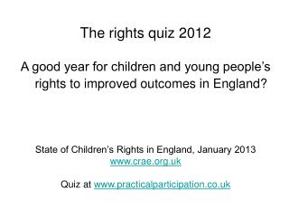 The rights quiz 2012
