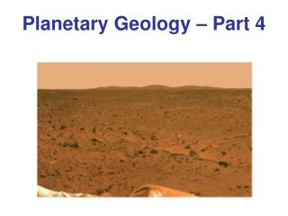 Planetary Geology – Part 4