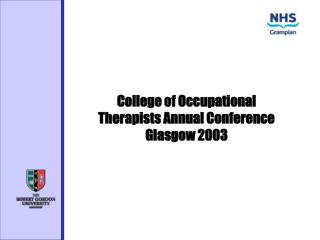 College of Occupational Therapists Annual Conference  Glasgow 2003