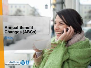 Annual Benefit Changes (ABCs)