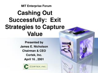 Cashing Out Successfully:  Exit Strategies to Capture Value