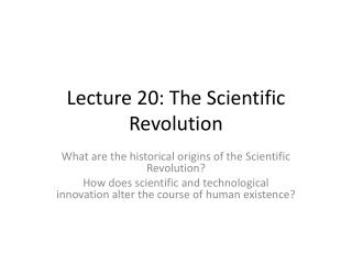 Lecture 20: The Scientific Revolution