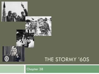 The Stormy '60s