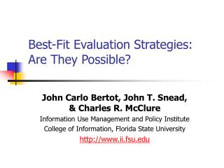Best-Fit Evaluation Strategies: Are They Possible?