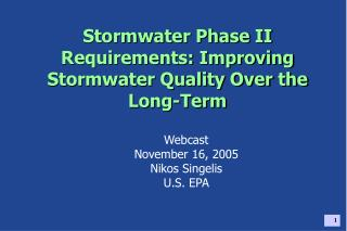 Stormwater Phase II Requirements: Improving Stormwater Quality Over the Long-Term