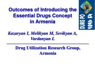 Outcomes of Introducing the Essential Drugs Concept  in Armenia