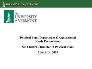 Physical Plant Department Organizational Needs Presentation