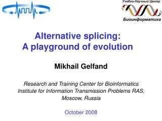Alternative splicing:  A playground of evolution