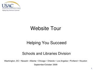 Helping You Succeed Schools and Libraries Division