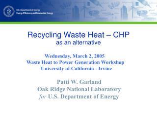Recycling Waste Heat – CHP  as an alternative
