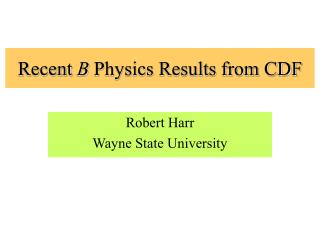 Recent  B  Physics Results from CDF