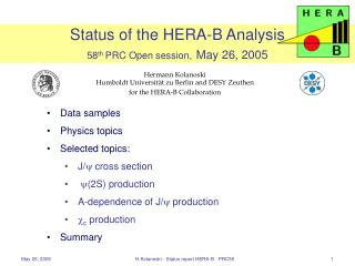 Status of the HERA-B Analysis  58 th  PRC Open session, May 26, 2005