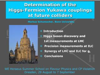 Determination of the  Higgs-Fermion Yukawa couplings at future colliders