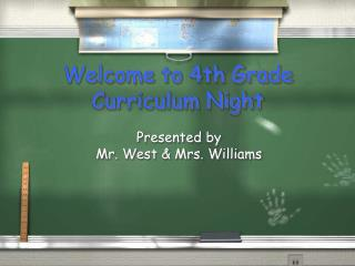 Welcome to 4th Grade Curriculum Night