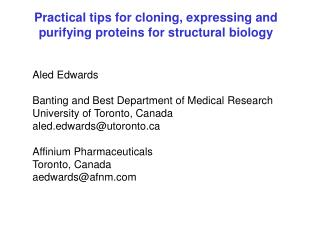 Practical tips for cloning, expressing and purifying proteins for structural biology
