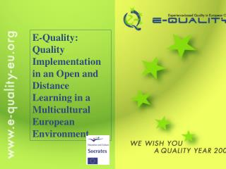 The E-Quality Project