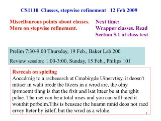 CS1110  Classes, stepwise refinement   12 Feb 2009