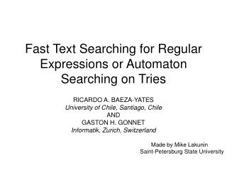 Fast Text Searching for Regular Expressions or Automaton Searching on Tries
