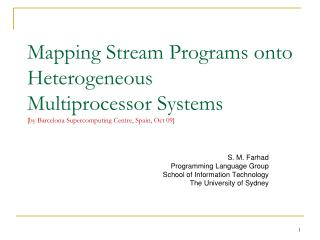 S. M. Farhad Programming Language Group School of Information Technology The University of Sydney
