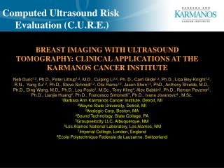 BREAST IMAGING WITH ULTRASOUND TOMOGRAPHY: CLINICAL APPLICATIONS AT THE KARMANOS CANCER INSTITUTE