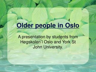 Older people in Oslo