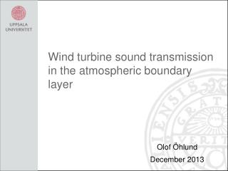 Wind turbine  sound transmission in the  atmospheric boundary layer