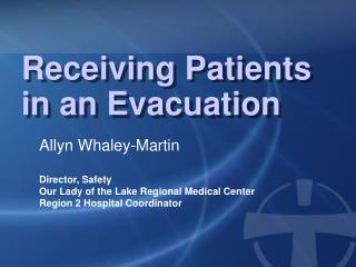 Receiving Patients in an Evacuation