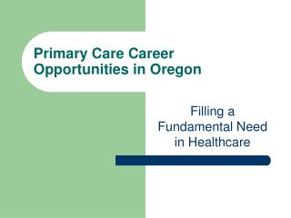 Primary Care Career Opportunities in Oregon
