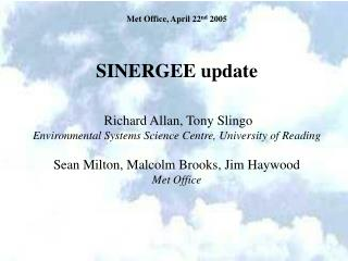 SINERGEE update Richard Allan, Tony Slingo