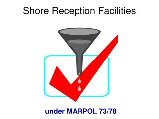 Shore Reception Facilities