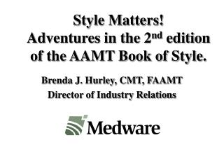 Style Matters! Adventures in the 2 nd  edition of the AAMT Book of Style.