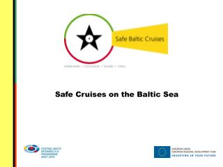 Safe Cruises on the Baltic Sea