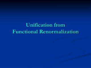 Unification from Functional Renormalization