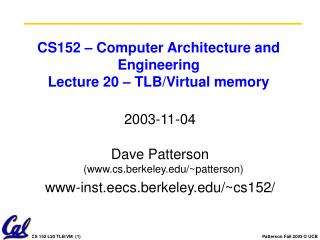CS152 – Computer Architecture and Engineering Lecture 20 – TLB/Virtual memory