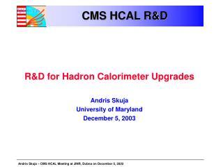 CMS HCAL R&D