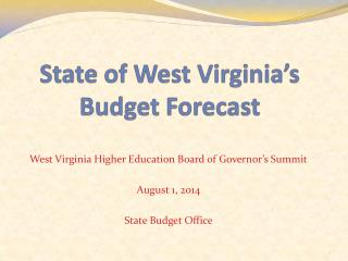 State of West Virginia's  Budget Forecast