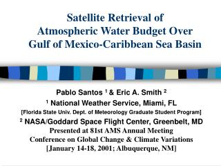 Satellite Retrieval of Atmospheric Water Budget Over Gulf of Mexico-Caribbean Sea Basin