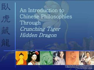 Chinese Philosophies  Through  Crouching Tiger Hidden Dragon